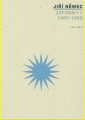 Zápisníky. II, (1965-1969)  (odkaz v elektronickém katalogu)