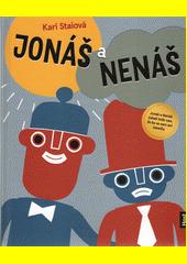 Jonáš a Nenáš  (odkaz v elektronickém katalogu)
