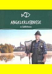 Angelerlebnisse in Südböhmen  (odkaz v elektronickém katalogu)
