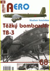 Těžký bombardér Tupolev TB-3  (odkaz v elektronickém katalogu)