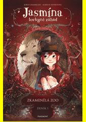 Jasmína, lovkyně záhad. Deník 1, Zkamenělá zoo  (odkaz v elektronickém katalogu)