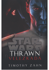 Star Wars. Thrawn: velezrada  (odkaz v elektronickém katalogu)