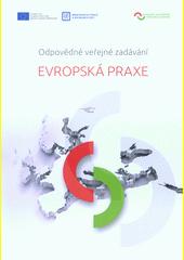 Evropská praxe : odpovědné veřejné zadávání (odkaz v elektronickém katalogu)