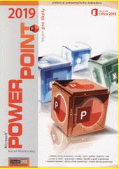 Microsoft® PowerPoint® 2019 nejen pro školy  (odkaz v elektronickém katalogu)
