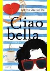 Ciao bella  (odkaz v elektronickém katalogu)