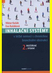 Inhalační systémy : v léčbě nemocí s chronickou bronchiální obstrukcí  (odkaz v elektronickém katalogu)