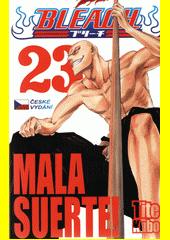 Bleach. 23, Mala Suerte!  (odkaz v elektronickém katalogu)