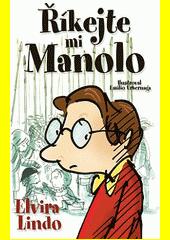 Říkejte mi Manolo  (odkaz v elektronickém katalogu)