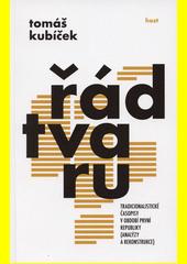 Řád tvaru : tradicionalistické časopisy v období první republiky (analýzy a rekonstrukce)  (odkaz v elektronickém katalogu)