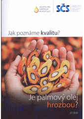 Je palmový olej hrozbou?