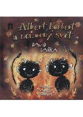 Albert, Norbert a nemocný svět  (odkaz v elektronickém katalogu)