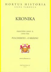 Kronika. Pulcherito - o krásnu  (odkaz v elektronickém katalogu)