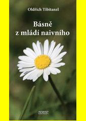 Básně z mládí naivního  (odkaz v elektronickém katalogu)