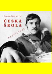 Česká škola neexistuje  (odkaz v elektronickém katalogu)