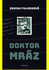 Doktor Mráz  (odkaz v elektronickém katalogu)