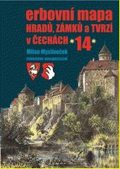 Erbovní mapa hradů, zámků a tvrzí v Čechách. (14)  (odkaz v elektronickém katalogu)
