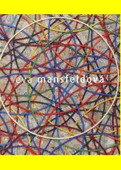 Eva Mansfeldová  (odkaz v elektronickém katalogu)