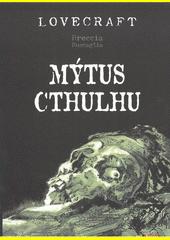 Mýtus Cthulhu  (odkaz v elektronickém katalogu)