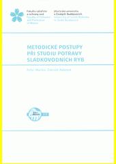 Metodické postupy při studiu potravy sladkovodních ryb  (odkaz v elektronickém katalogu)