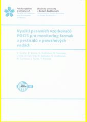 Využití pasivních vzorkovačů POCIS pro monitoring farmak a pesticidů v povrchových vodách  (odkaz v elektronickém katalogu)