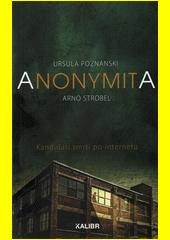 Anonymita  (odkaz v elektronickém katalogu)