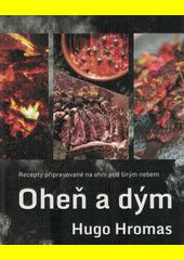 Oheň a dým  (odkaz v elektronickém katalogu)
