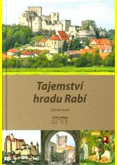 Tajemství hradu Rabí  (odkaz v elektronickém katalogu)