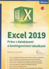 Excel 2019 : práce s databázemi a kontingenčními tabulkami  (odkaz v elektronickém katalogu)