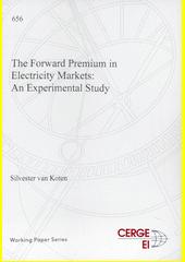 The forward premium in electricity markets : an experimental study  (odkaz v elektronickém katalogu)