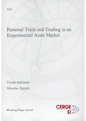 Personal traits and trading in an experimental asset market  (odkaz v elektronickém katalogu)