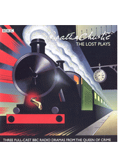 The Lost Plays : three BBC radio full-cast dramas  (odkaz v elektronickém katalogu)