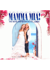 Mamma Mia! : the Movie Soundtrack (odkaz v elektronickém katalogu)