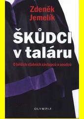 Škůdci v taláru : o hříších státních zástupců a soudců  (odkaz v elektronickém katalogu)