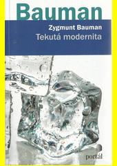 Tekutá modernita  (odkaz v elektronickém katalogu)