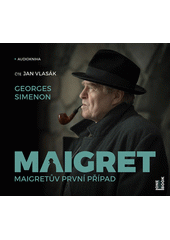 Maigretův první případ (odkaz v elektronickém katalogu)