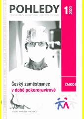 Český zaměstnanec v době pokoronavirové  (odkaz v elektronickém katalogu)