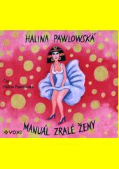 Manuál zralé ženy  (odkaz v elektronickém katalogu)