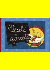 Veselá abeceda  (odkaz v elektronickém katalogu)