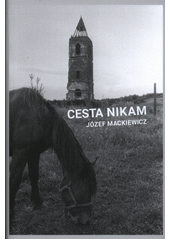 Cesta nikam  (odkaz v elektronickém katalogu)