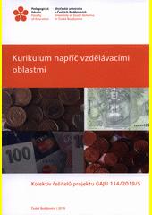 Kurikulum napříč vzdělávacími oblastmi  (odkaz v elektronickém katalogu)