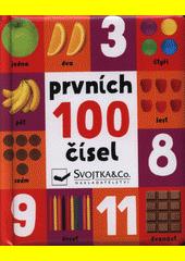 Prvních 100 čísel (odkaz v elektronickém katalogu)