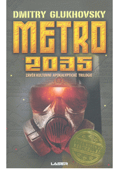 Metro 2035  (odkaz v elektronickém katalogu)