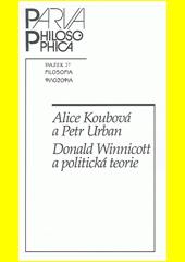 Donald Winnicott a politická teorie  (odkaz v elektronickém katalogu)