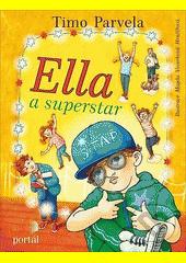 Ella a superstar  (odkaz v elektronickém katalogu)