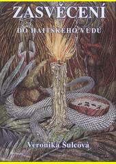 Zasvěcení do haitského vúdú  (odkaz v elektronickém katalogu)