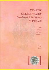 Vzácné knižní vazby Strahovské knihovny v Praze : od gotiky na práh baroka  (odkaz v elektronickém katalogu)