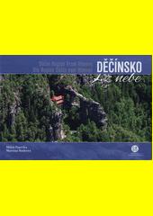 Děčínsko z nebe = Děčín Region from heaven = Die Region Děčín vom Himmel  (odkaz v elektronickém katalogu)