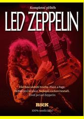 Led Zeppelin : kompletní příběh  (odkaz v elektronickém katalogu)