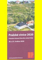 Pražské vinice 2020 : putování vinicemi hlavního města Prahy : 30. a 31. května 2020 (odkaz v elektronickém katalogu)