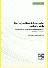 Metody mikrobiologického rozboru vody : (příročka pro hydroanalytické laboratoře)  (odkaz v elektronickém katalogu)